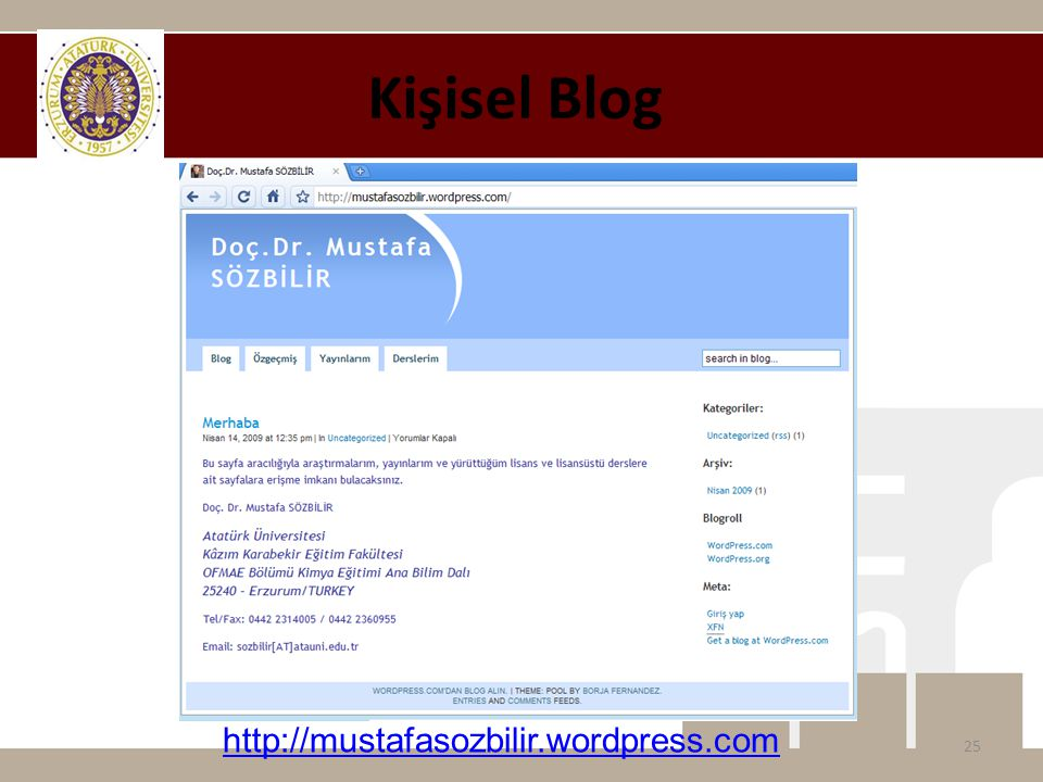 Kişisel Blog 25 http://mustafasozbilir.wordpress.com