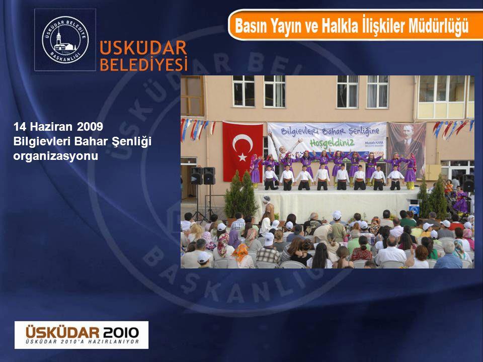 14 Haziran 2009 Bilgievleri Bahar Şenliği organizasyonu
