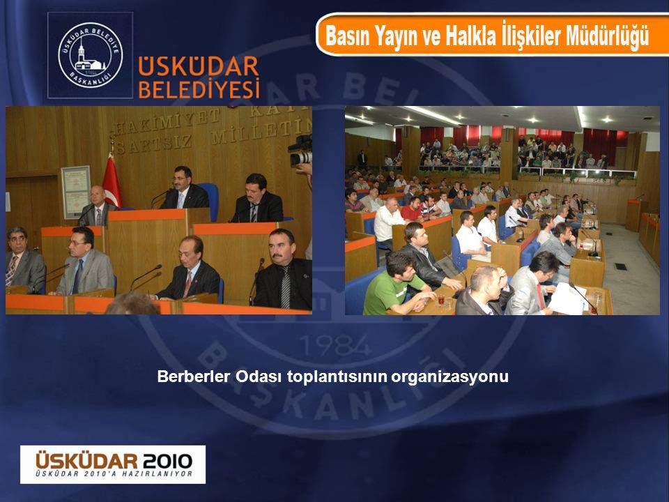 Berberler Odası toplantısının organizasyonu