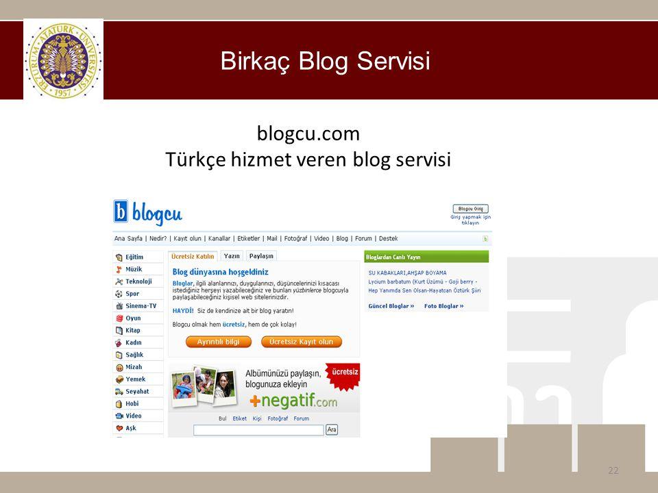 Birkaç Blog Servisi blogcu.com Türkçe hizmet veren blog servisi 22