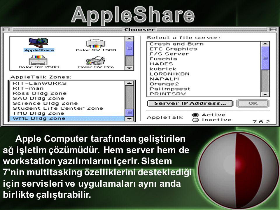 Apple Computer tarafından geliştirilen ağ işletim çözümüdür.