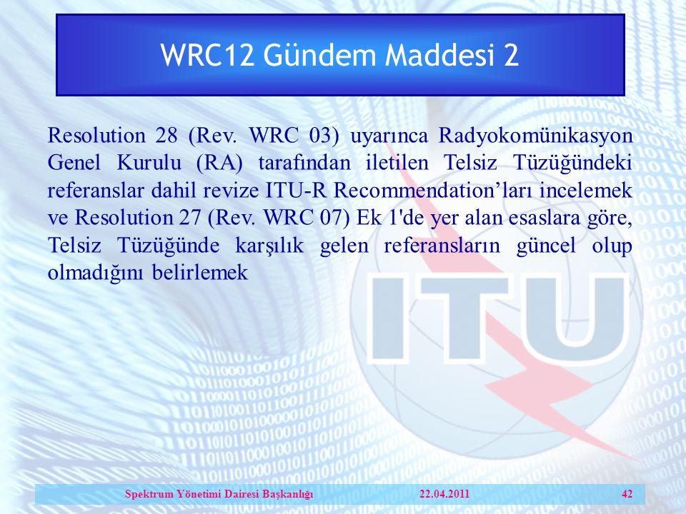 WRC12 Gündem Maddesi 2 Resolution 28 (Rev.