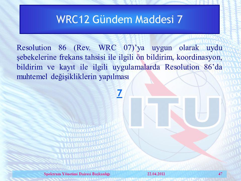 WRC12 Gündem Maddesi 7 Resolution 86 (Rev.