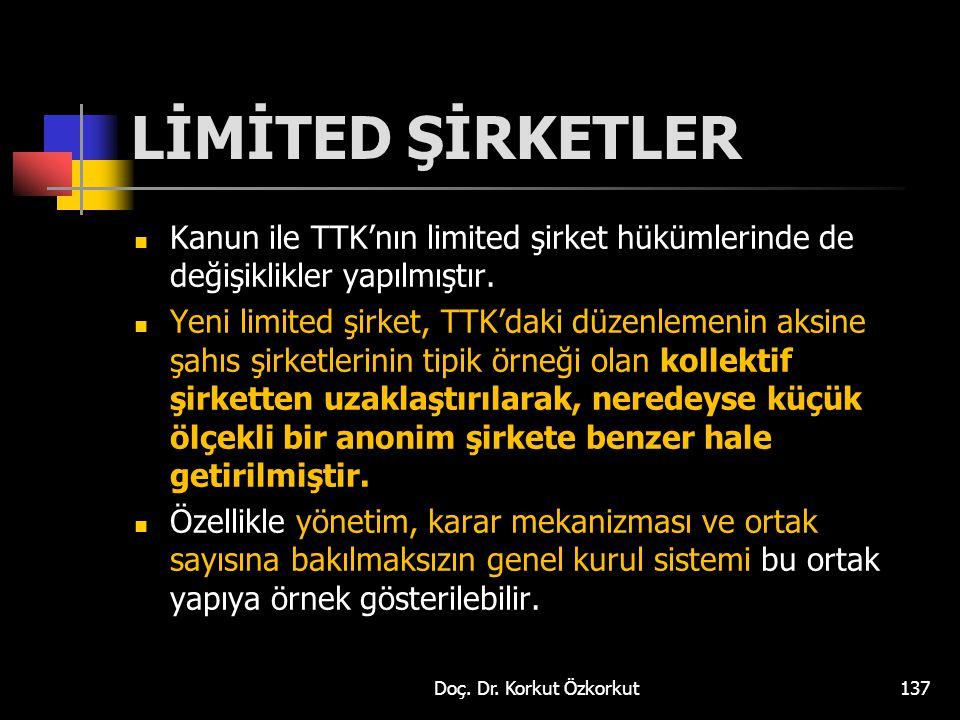  Kanun ile TTK'nın limited şirket hükümlerinde de değişiklikler yapılmıştır.  Yeni limited şirket, TTK'daki düzenlemenin aksine şahıs şirketlerinin