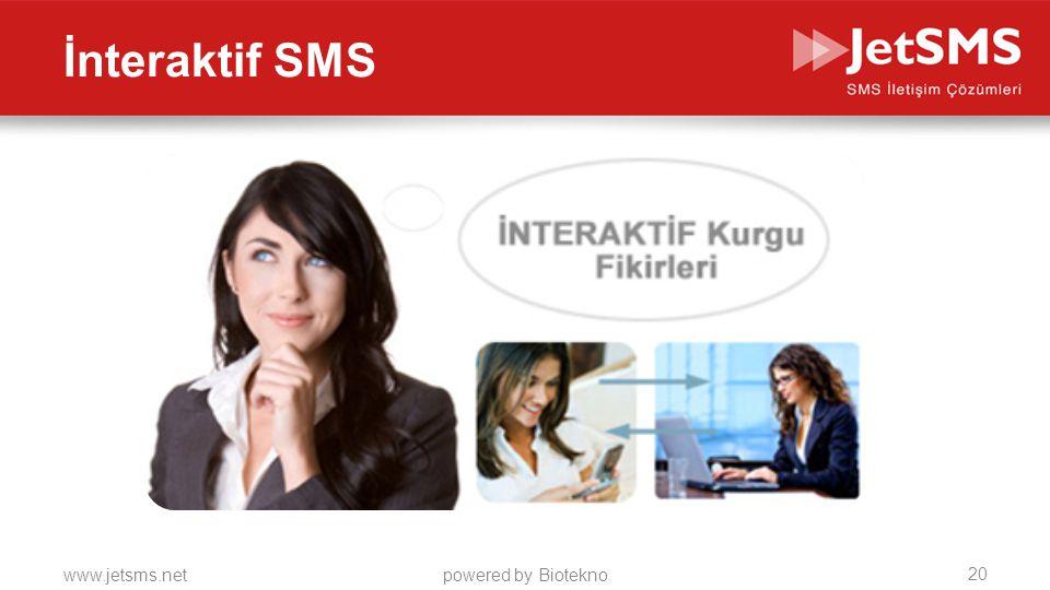www.jetsms.netpowered by Biotekno İnteraktif SMS 20