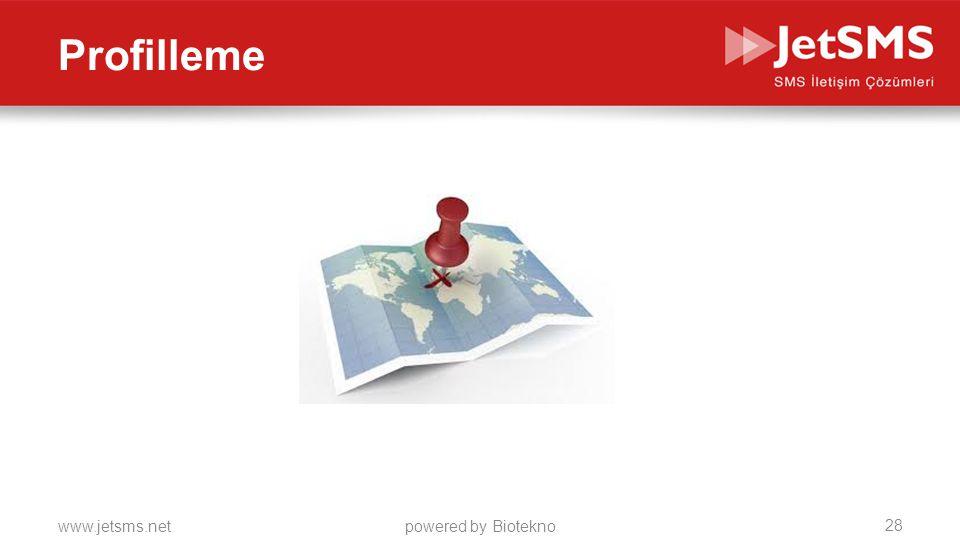 www.jetsms.netpowered by Biotekno Profilleme İzinli Veritabanı 28