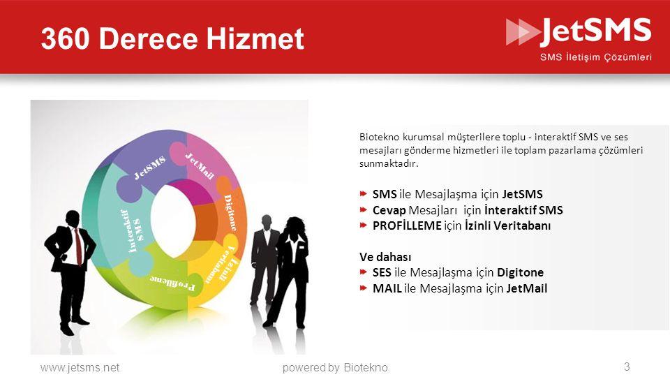 www.jetsms.netpowered by Biotekno Biotekno kurumsal müşterilere toplu - interaktif SMS ve ses mesajları gönderme hizmetleri ile toplam pazarlama çözümleri sunmaktadır.