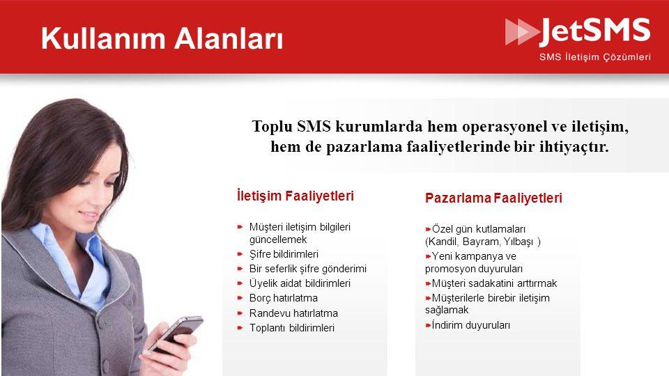 www.jetsms.netpowered by Biotekno Kullanım Alanları İletişim Faaliyetleri Müşteri iletişim bilgileri güncellemek Şifre bildirimleri Bir seferlik şifre