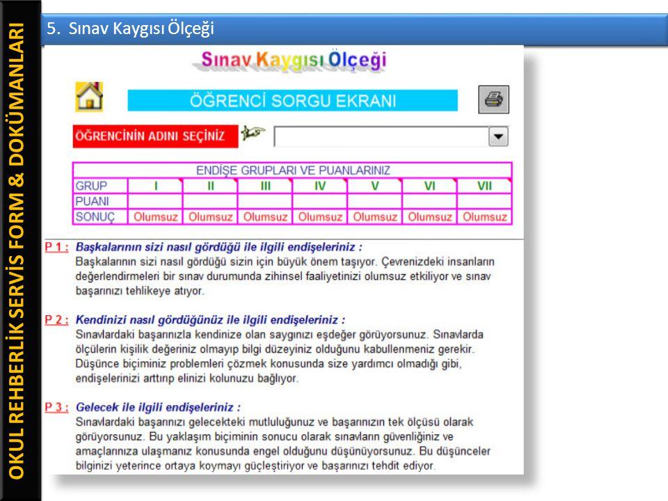 OKUL REHBERLİK SERVİS FORM & DOKÜMANLARI 5. Sınav Kaygısı Ölçeği
