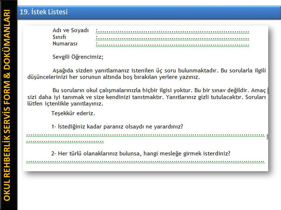 OKUL REHBERLİK SERVİS FORM & DOKÜMANLARI 19. İstek Listesi