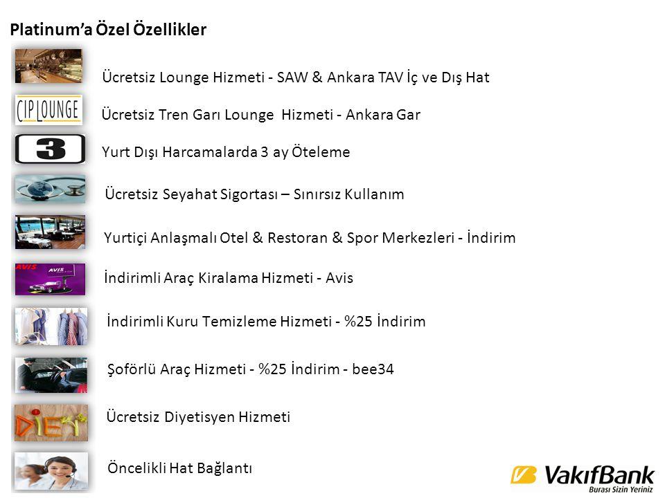 Ücretsiz Lounge Hizmeti - SAW & Ankara TAV İç ve Dış Hat Yurtiçi ve yurtdışı seyahatleriniz VakıfBank Platinum ile artık daha keyifli.