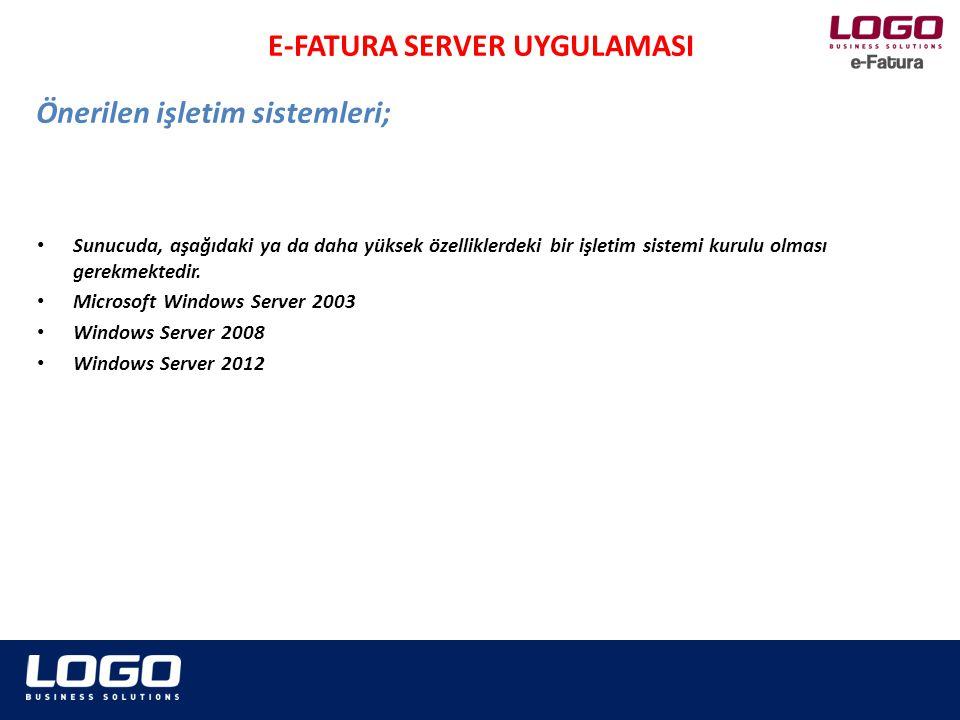 • Sunucuda, aşağıdaki ya da daha yüksek özelliklerdeki bir işletim sistemi kurulu olması gerekmektedir. • Microsoft Windows Server 2003 • Windows Serv