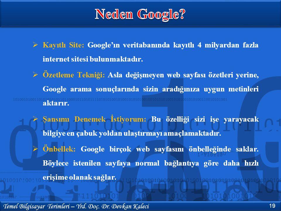  Kayıtlı Site: Google'ın veritabanında kayıtlı 4 milyardan fazla internet sitesi bulunmaktadır.  Özetleme Tekniği: Asla değişmeyen web sayfası özetl