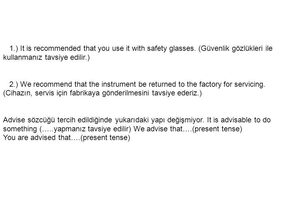 1.) It is recommended that you use it with safety glasses. (Güvenlik gözlükleri ile kullanmanız tavsiye edilir.) 2.) We recommend that the instrument