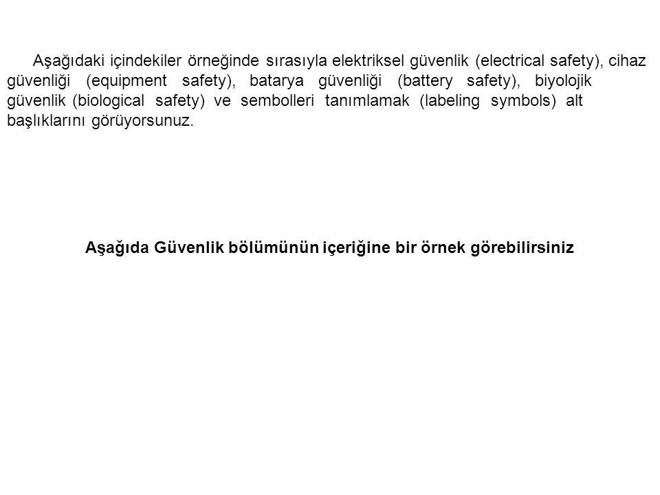 Aşağıdaki içindekiler örneğinde sırasıyla elektriksel güvenlik (electrical safety), cihaz güvenliği (equipment safety), batarya güvenliği (battery saf