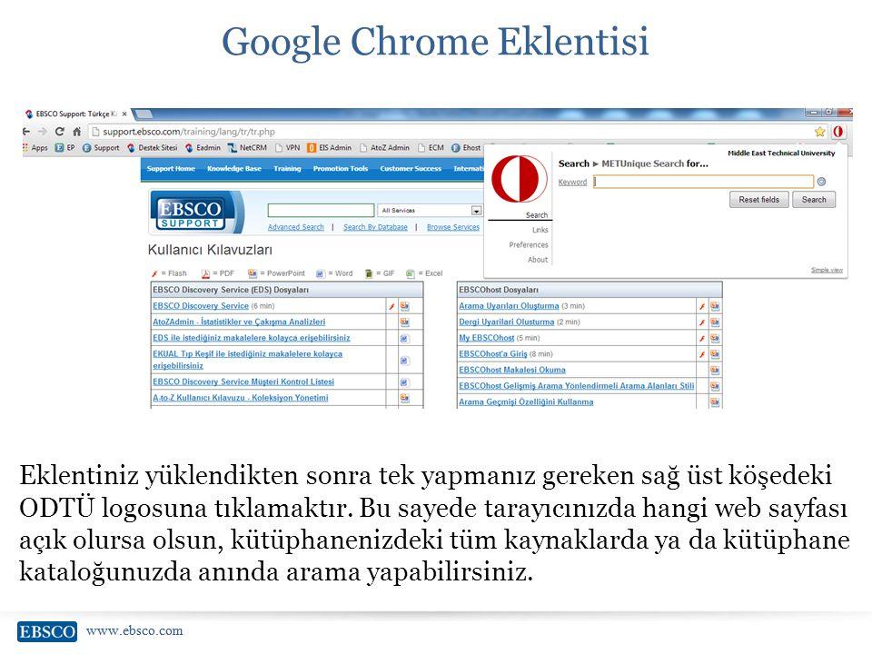 www.ebsco.com Google Chrome Eklentisi Eklentiniz yüklendikten sonra tek yapmanız gereken sağ üst köşedeki ODTÜ logosuna tıklamaktır. Bu sayede tarayıc