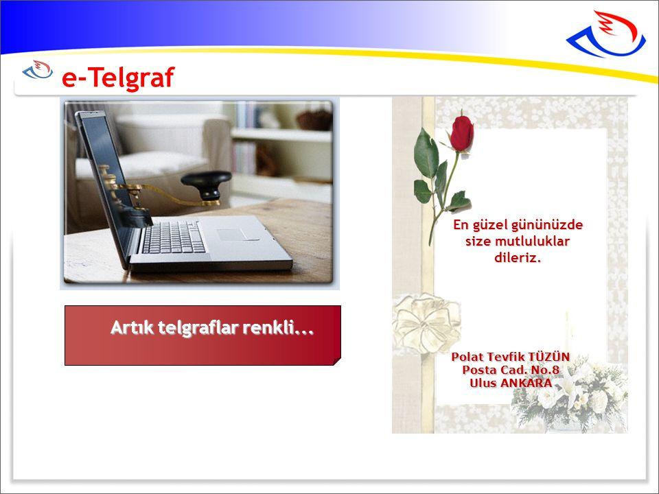 e-Telgraf En güzel gününüzde size mutluluklar dileriz.