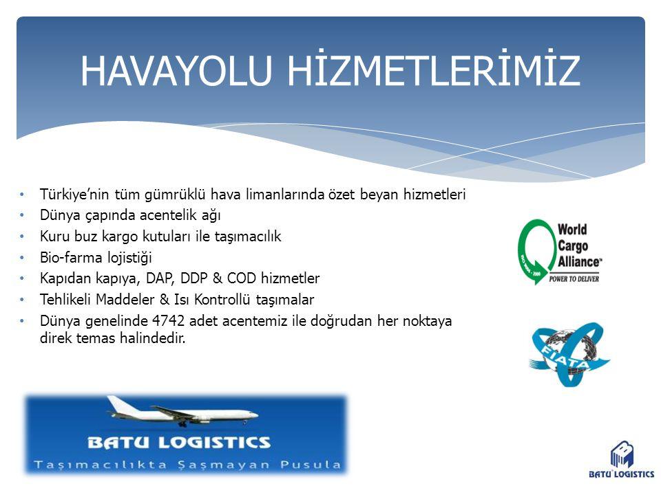 • Türkiye'nin tüm gümrüklü hava limanlarında özet beyan hizmetleri • Dünya çapında acentelik ağı • Kuru buz kargo kutuları ile taşımacılık • Bio-farma