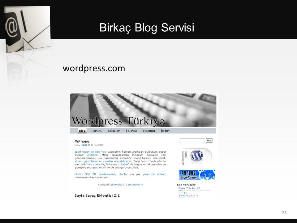 wordpress.com Birkaç Blog Servisi 23