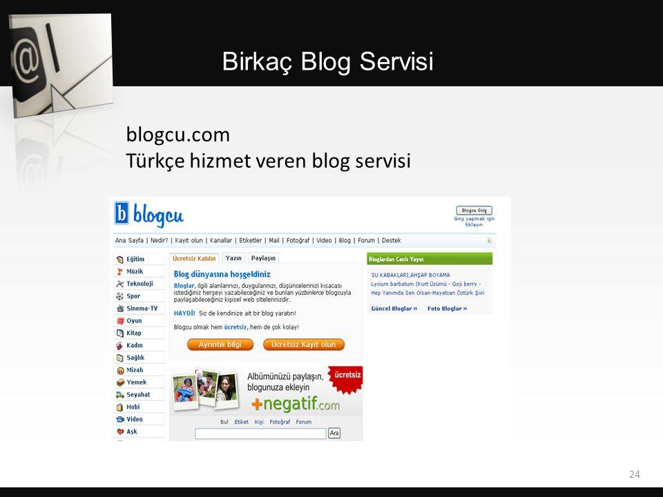 Birkaç Blog Servisi blogcu.com Türkçe hizmet veren blog servisi 24