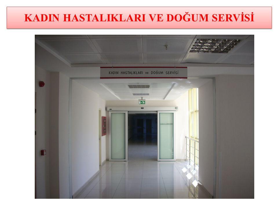 Turgutlu devlet hastanesi KADIN DOĞUM SERVİSİ