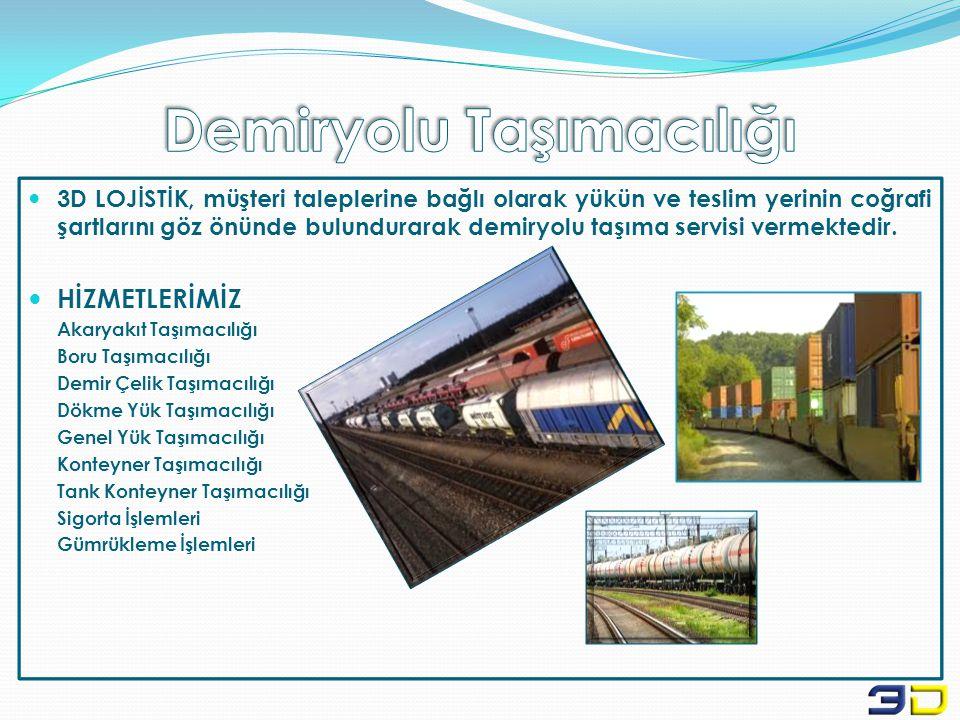  3D LOJİSTİK, müşteri taleplerine bağlı olarak yükün ve teslim yerinin coğrafi şartlarını göz önünde bulundurarak demiryolu taşıma servisi vermektedi