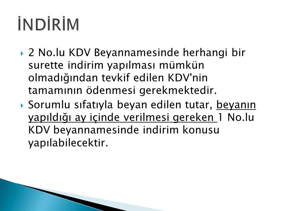  2 No.lu KDV Beyannamesinde herhangi bir surette indirim yapılması mümkün olmadığından tevkif edilen KDV'nin tamamının ödenmesi gerekmektedir.  Soru