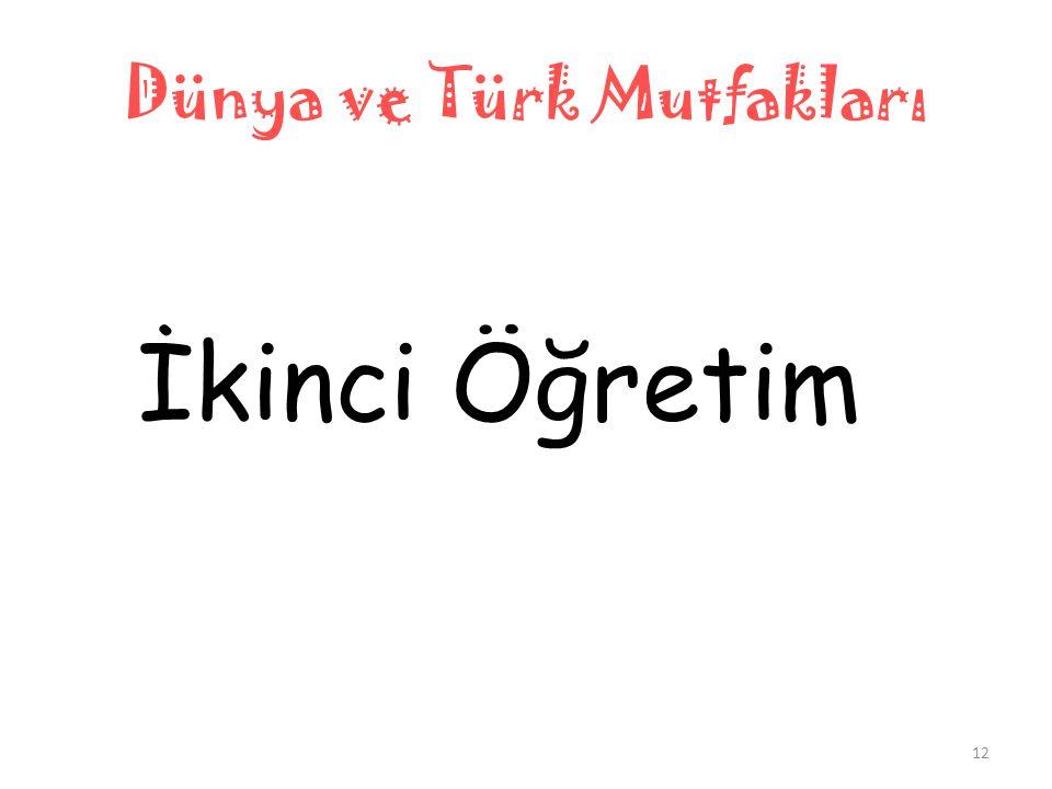 Dünya ve Türk Mutfakları İkinci Öğretim 12