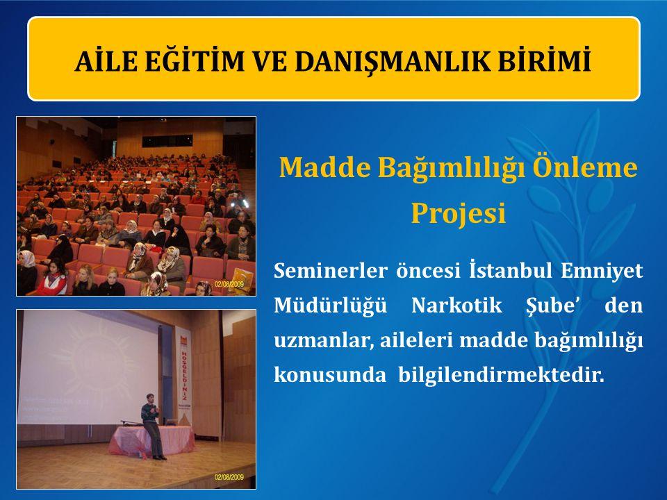 Madde Bağımlılığı Önleme Projesi Seminerler öncesi İstanbul Emniyet Müdürlüğü Narkotik Şube' den uzmanlar, aileleri madde bağımlılığı konusunda bilgilendirmektedir.