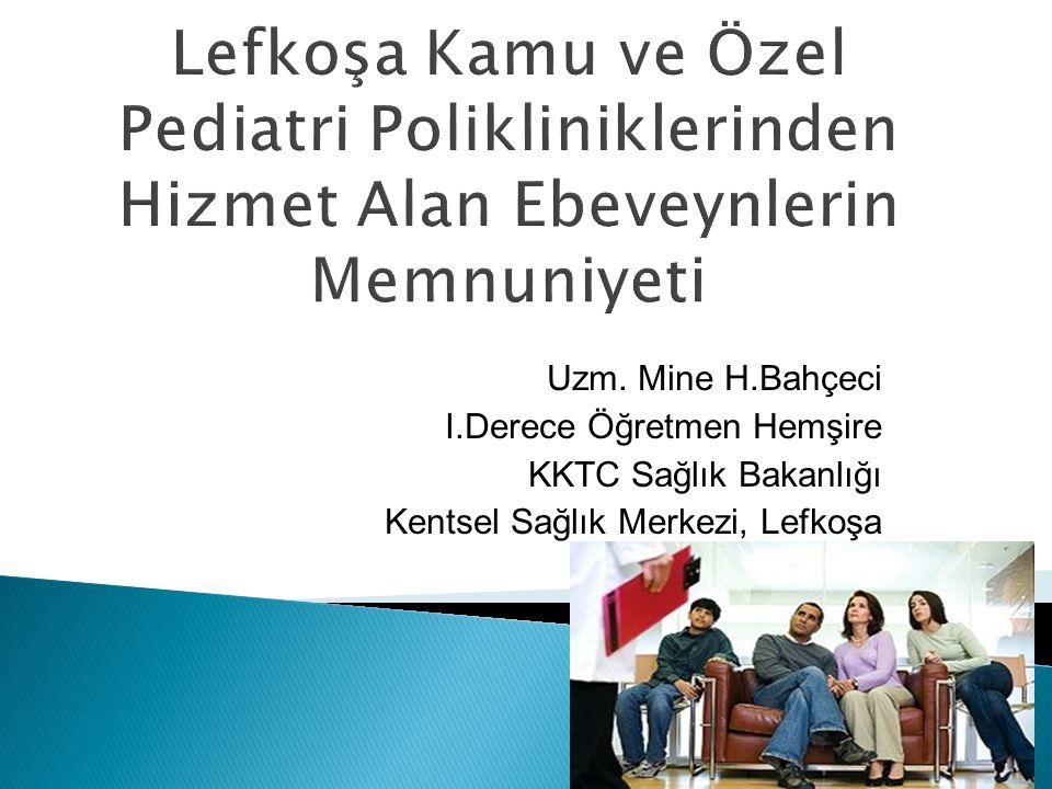 Uzm. Mine H.Bahçeci I.Derece Öğretmen Hemşire KKTC Sağlık Bakanlığı Kentsel Sağlık Merkezi, Lefkoşa