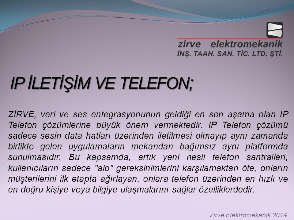 IP İLETİŞİM VE TELEFON ; IP İLETİŞİM VE TELEFON ; ZİRVE, veri ve ses entegrasyonunun geldiği en son aşama olan IP Telefon çözümlerine büyük önem vermektedir.
