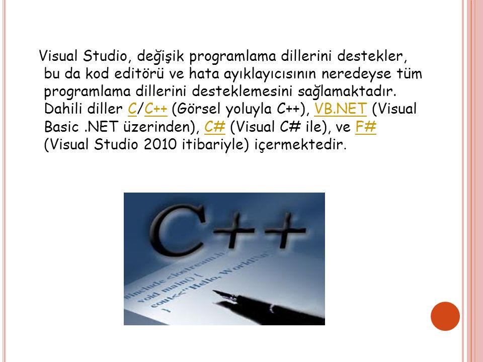 KOD EDİTÖRÜ Visual Studio, herhangi bir diğer IDE gibi, sözdizimi vurgulama ve kod tamamlama destekleyen sadece değişkenler, fonksiyonlar ve yöntemler değil, aynı zamanda döngüler ve sorgular gibi dil yapıları için IntelliSense kullanan bir kod editörü içerir.