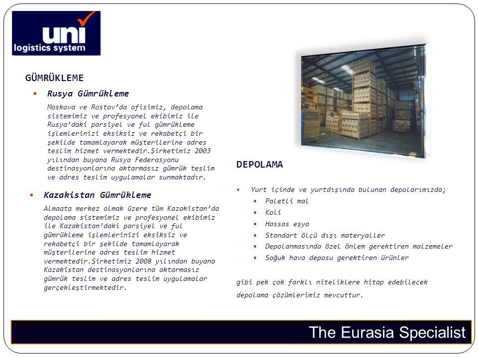 GÜMRÜKLEME The Eurasia Specialist  Rusya Gümrükleme Moskova ve Rostov'da ofisimiz, depolama sistemimiz ve profesyonel ekibimiz ile Rusya'daki parsiye