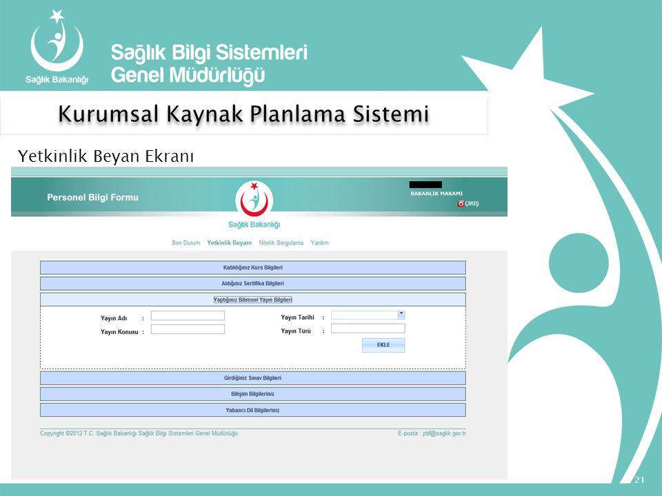 Kurumsal Kaynak Planlama Sistemi 21 Yetkinlik Beyan Ekranı