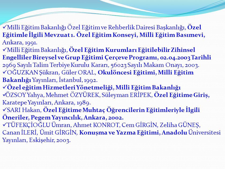  Milli Eğitim Bakanlığı Özel Eğitim ve Rehberlik Dairesi Başkanlığı, Özel Eğitimle İlgili Mevzuat 1.