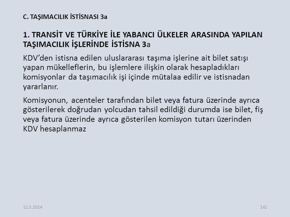 C.TAŞIMACILIK İSTİSNASI 3a 1.