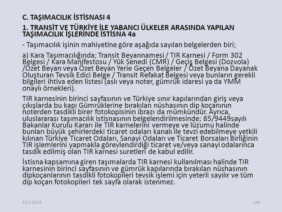 C.TAŞIMACILIK İSTİSNASI 4 1.