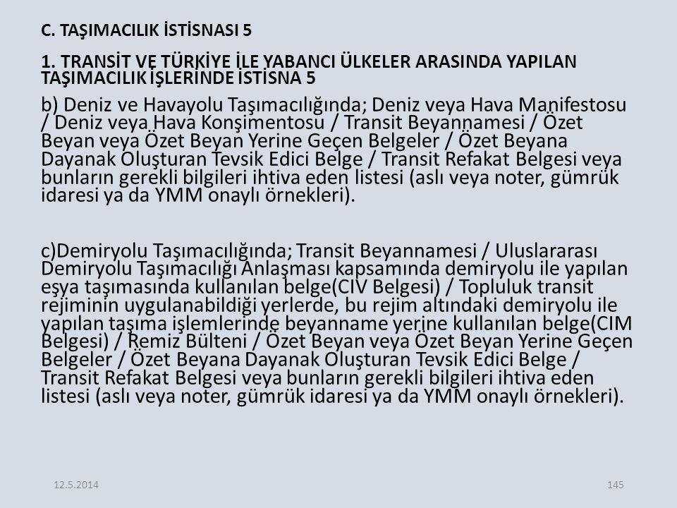 C.TAŞIMACILIK İSTİSNASI 5 1.