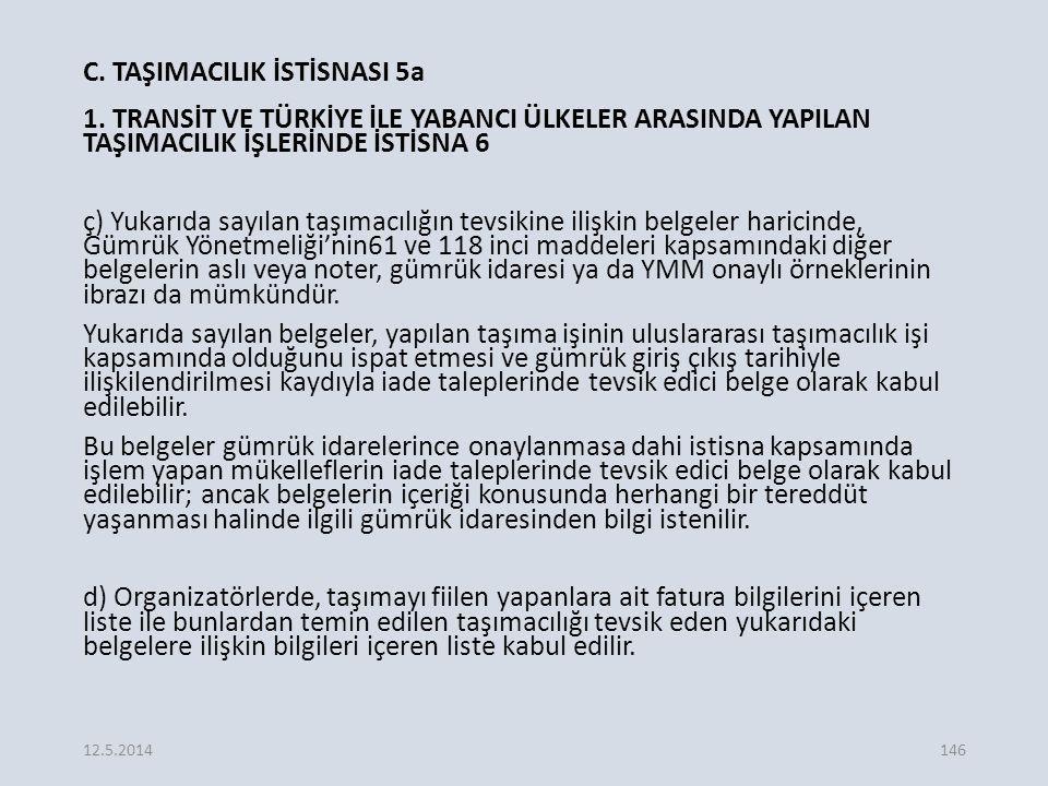 C.TAŞIMACILIK İSTİSNASI 5a 1.