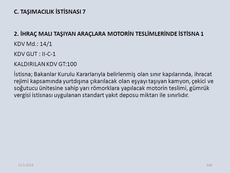C.TAŞIMACILIK İSTİSNASI 7 2.