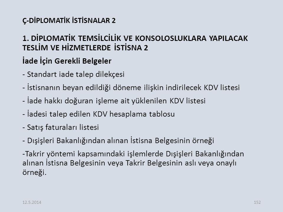 Ç-DİPLOMATİK İSTİSNALAR 2 1.