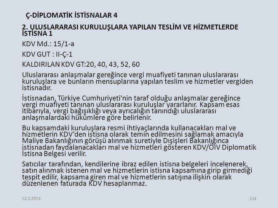 Ç-DİPLOMATİK İSTİSNALAR 4 2.