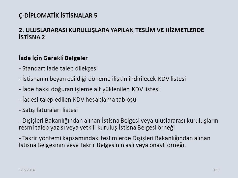 Ç-DİPLOMATİK İSTİSNALAR 5 2.