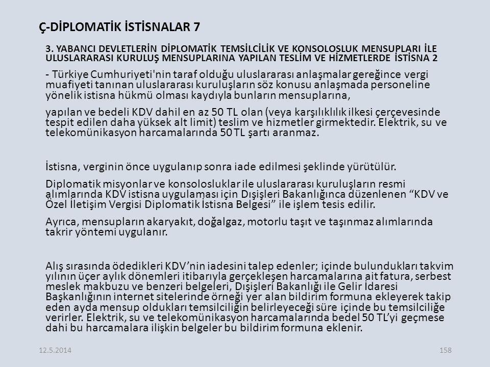 Ç-DİPLOMATİK İSTİSNALAR 7 3.