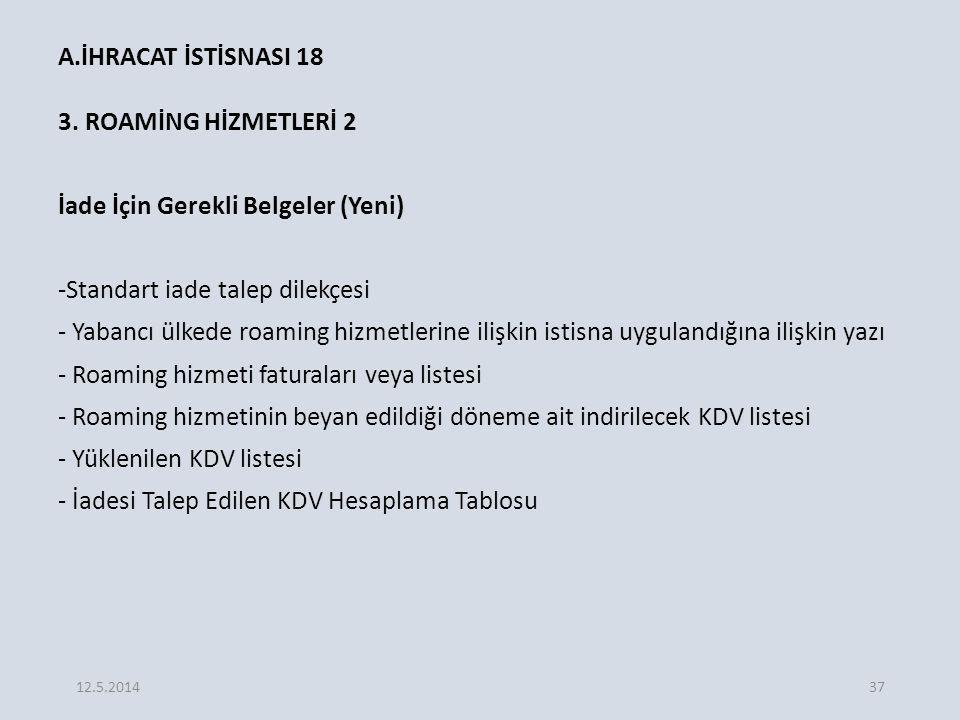 A.İHRACAT İSTİSNASI 18 3.