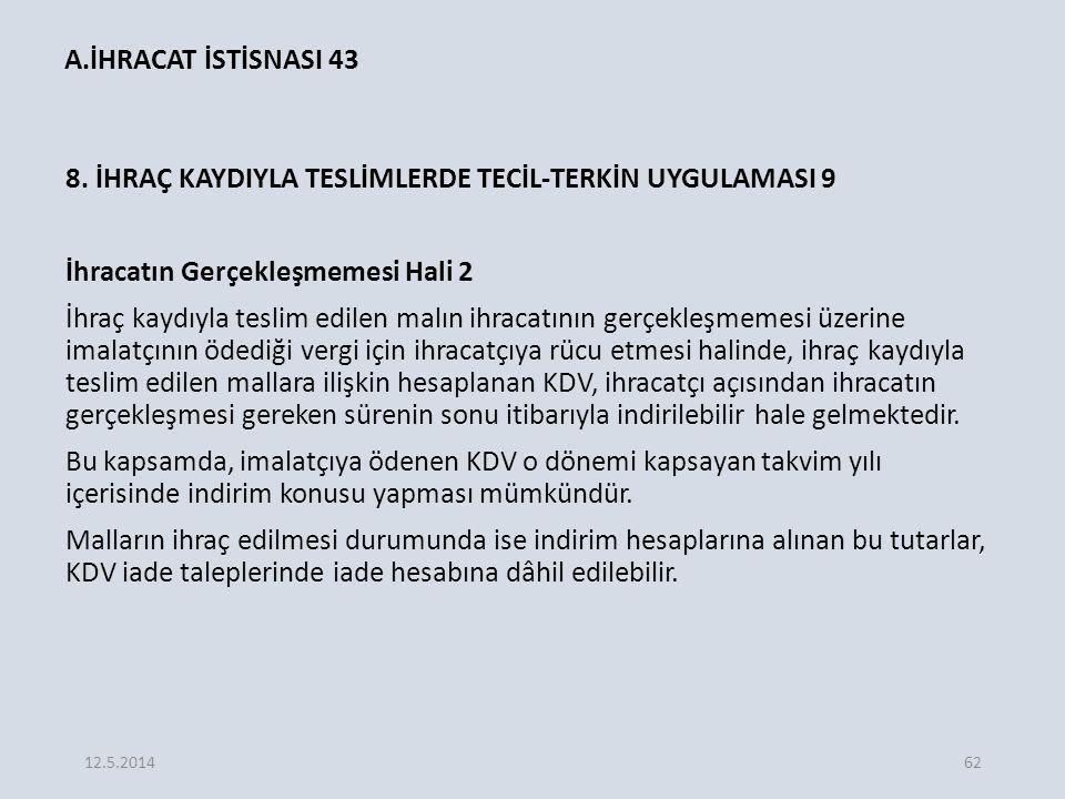 A.İHRACAT İSTİSNASI 43 8.