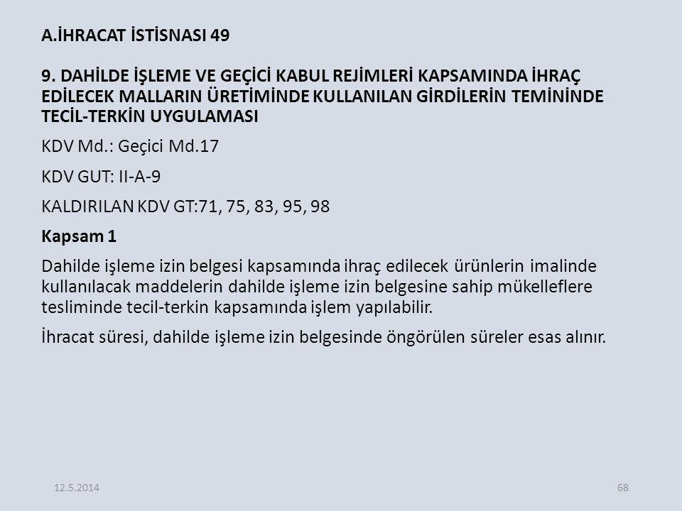 A.İHRACAT İSTİSNASI 49 9.