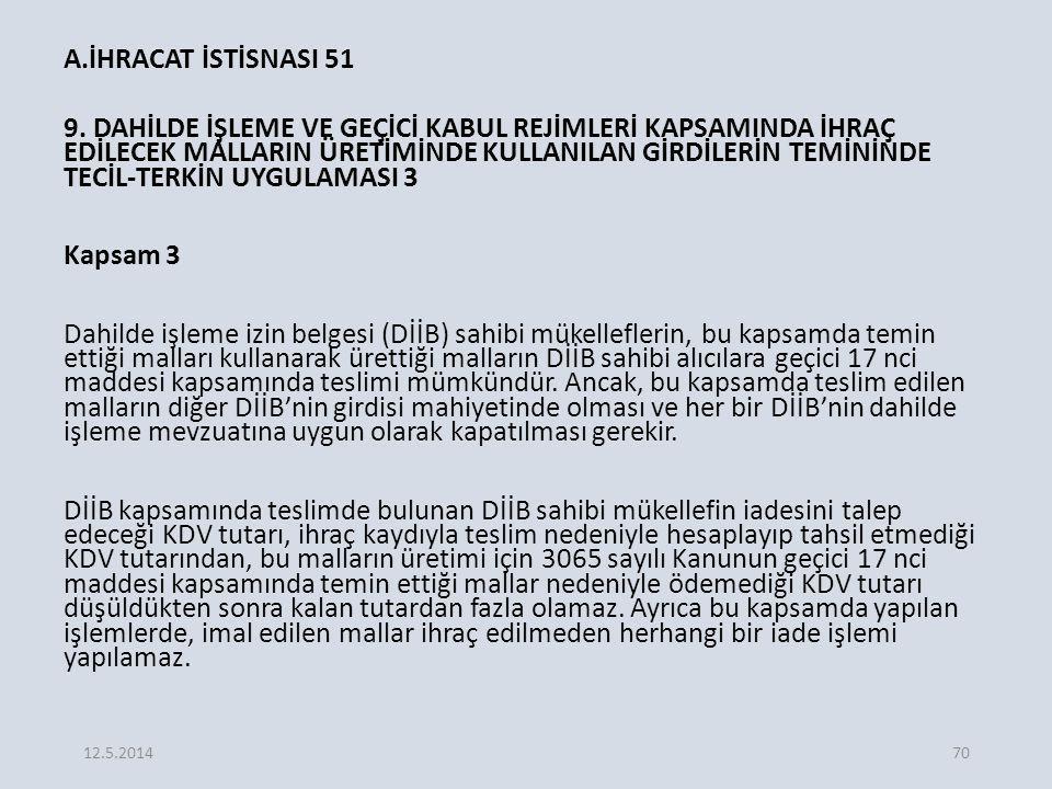 A.İHRACAT İSTİSNASI 51 9.