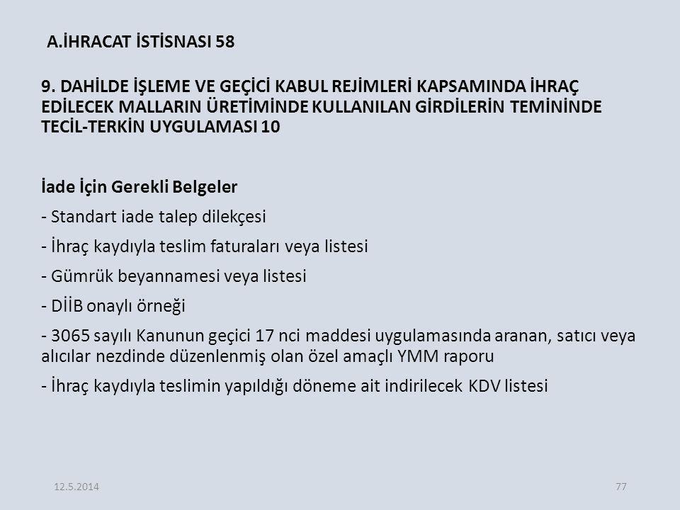 A.İHRACAT İSTİSNASI 58 9.