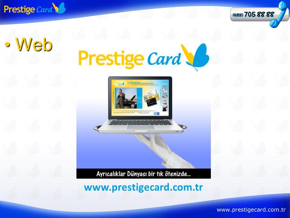• Web www.prestigecard.com.tr
